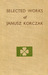 Selected Works of Janusz Korczak