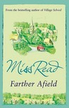 Farther Afield (Fairacre, #11)
