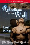 Reflections of the Wolf (The Gray Pack #2)