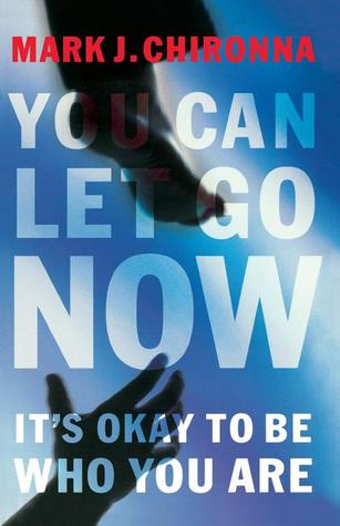 You Can Let Go Now: It