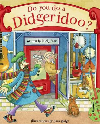 Do You Do a Didgeridoo? by Nick Page