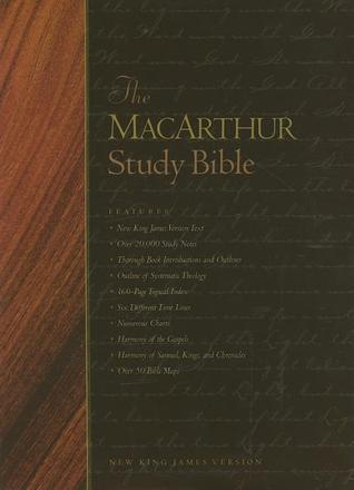 The MacArthur Study Bible by Anonymous