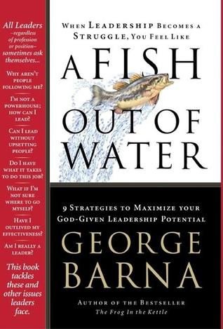 A fish out of water 9 strategies to maximize your god for A fish out of water book