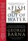 A Fish Out of Water: 9 Strategies to Maximize Your God-Given Leadership Potential
