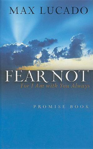 Fear Not Promise Book by Max Lucado