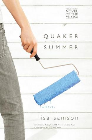 Quaker Summer (Women of Faith Fiction) by Lisa Samson
