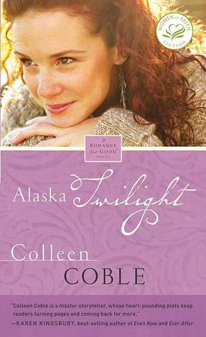 Alaska Twilight by Colleen Coble