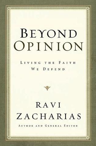 Beyond Opinion by Ravi Zacharias