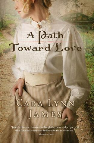 A Path Toward Love by Cara Lynn James