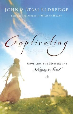 Captivating by John Eldredge