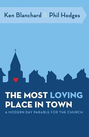 The Most Loving Place in Town: A Modern-Day Parable for the Church