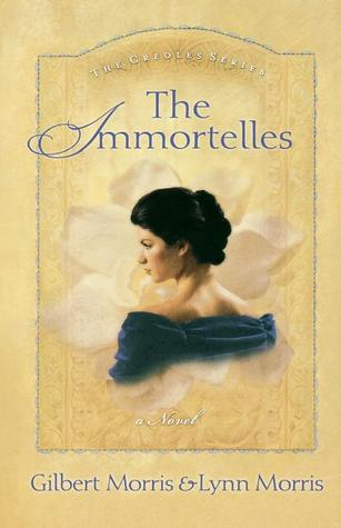 The Immortelles (The Creole #2)