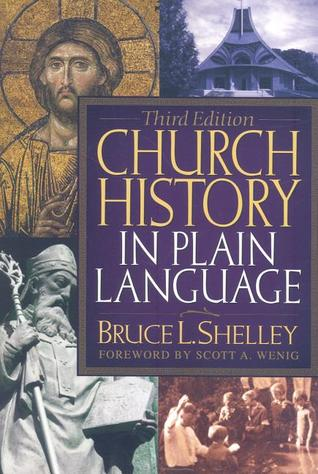 Church History in Plain Language by Bruce L. Shelley