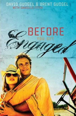 Before You Get Engaged by David Gudgel