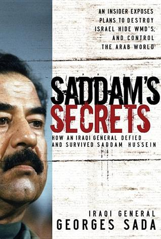Saddam's Secrets by Georges Hormuz Sada