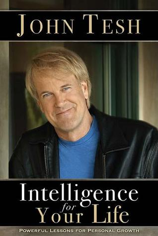 Intelligence for Your Life: Powerful Lessons for Personal Growth