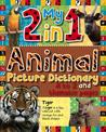 My 2 in 1 Animal Picture Dictionary: A to Z and Habitat Pages