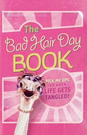 The Bad Hair Day Book by Jack Countryman