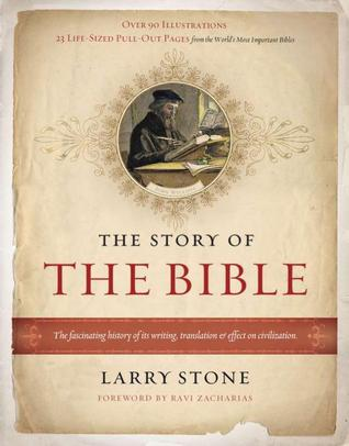 The Story of the Bible by Larry Stone