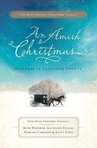 An Amish Christmas: December in Lancaster County: Four Amish Christmas Novellas