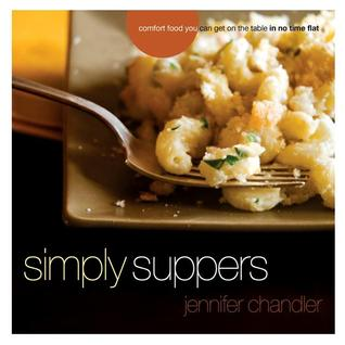 Simply Suppers by Jennifer Chandler
