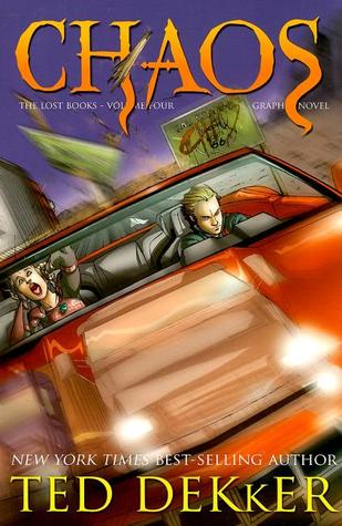 Chaos - Graphic Novel by Ted Dekker