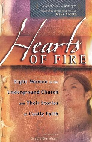 Hearts of Fire by The Voice of the Martyrs