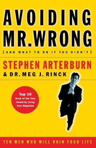 Avoiding Mr. Wrong (and What to Do If You Didn