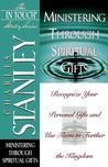 In Touch Study Series,the Ministering Through Spiritual Gifts