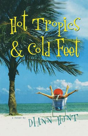 Hot Tropics Cold Feet