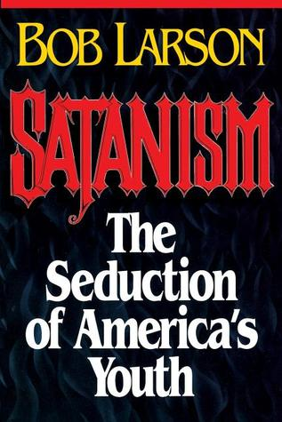 Satanism: the Seduction of America's Youth