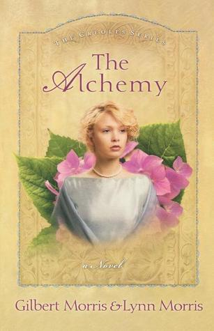 The Alchemy (The Creole #3)