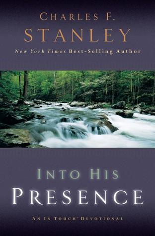 Into His Presence by Charles F. Stanley