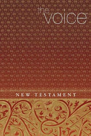 The Voice New Testament by Anonymous