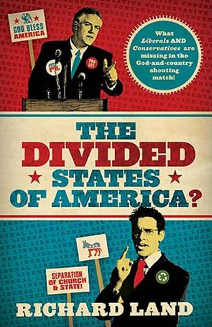 The Divided States of America? by Richard Land