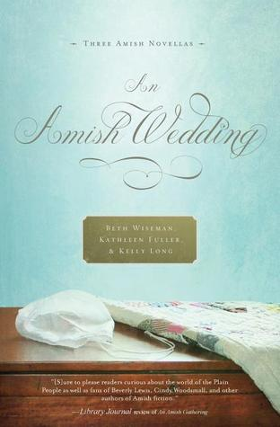 An Amish Wedding by Beth Wiseman