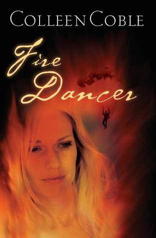Fire Dancer by Colleen Coble