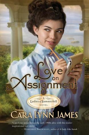 Love on Assignment (Ladies of Summerhill, #2)