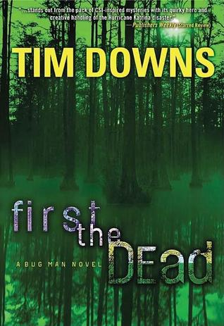 First the Dead by Tim Downs