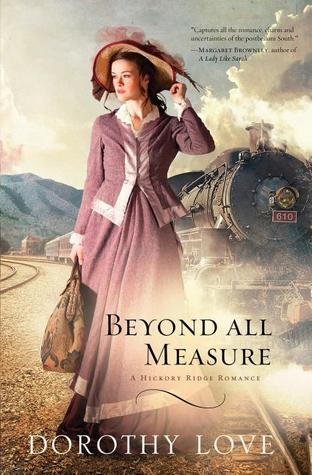 Beyond All Measure by Dorothy Love