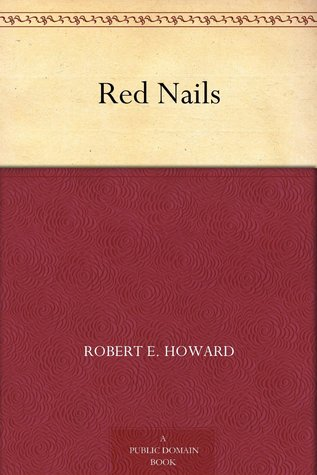 Red Nails Conan Conan Original Short Stories 17