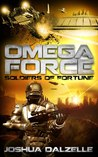 Soldiers of Fortune (Omega Force, #2)