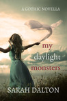 My Daylight Monsters (Mary Hades #0.5)
