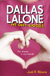 Dallas Lalone: In Our Words