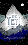 The Yeti by Mike  Miller