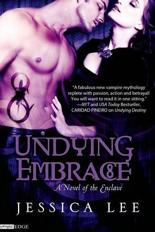 Undying Embrace (The Enclave, #2)