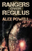 Rangers Over Regulus by Alex Powell