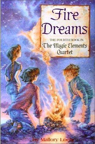 Fire Dreams (Magic Elements Quartet #4)  by  Mallory Loehr