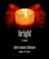Bright (The House on Glass Beach #2)