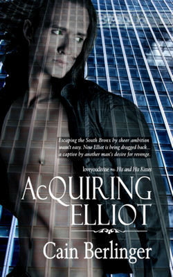 Acquiring Elliot by Cain Berlinger
